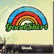 [ goodshirt - good ]